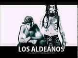 Los Aldeanos  - 15 primaveras ( El B )