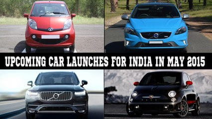 Upcoming Car Launches For India In May 2015