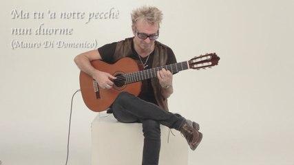 Mauro Di Domenico - Ma tu 'a notte pecchè nun duorme