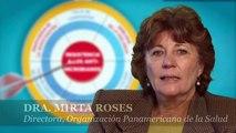 Dia Mundial de la Salud 2011, Mensaje de la Dra. Mirta Roses, Directora de OPS