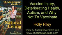 Mother Explains Vaccine Injury, Deteriorating Health, Autism, and Why Not To Vaccinate