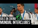 GOLS DA ZUEIRA - MUNDIAL INTERCLUBES 2014
