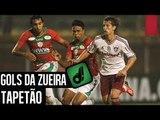 GOLS DA ZUEIRA - TAPETÃO