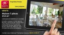 A vendre - maison - CARIGNAN DE BORDEAUX (33360) - 7 pièces - 214m²