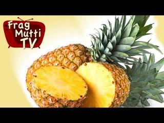 Ananas richtig schneiden - Frag Mutti TV