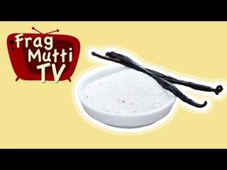 Vanillezucker selber machen - Frag Mutti TV