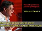 Mahmoud Darwich : passagers parmi des paroles