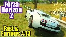 BUGATTI VEYRON SPEED TRAP - (FORZA HORIZON 2: FAST & FURIOUS 7)
