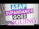 ASAP Supah Dance goes Voguing