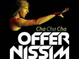 Offer Nissim - Cha cha cha (Peter Rauhofer nyc edit)