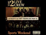 28 Pussy (Reprise) For Those Who Like To Fuck The 2 Live Crew