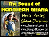 Ghana Music, The Sound of Northern Ghana - during the Ghana Elections 2008