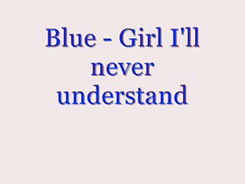 Girl I'll Never Understand Songtext