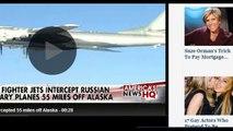 US Fighter Jets Intercept Six Russian Military Planes Off Alaskan Coast!