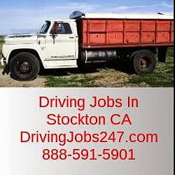 Driving Jobs In Stockton CA | DrivingJobs247.com | 888-591-5901