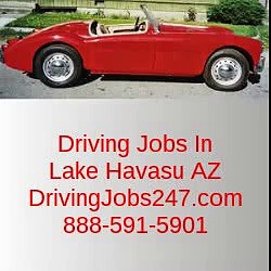 Driving Jobs in Lake Havasu AZ | DrivingJobs247.com | 888-591-5901