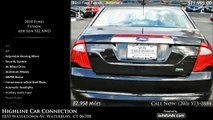 Used 2010 Ford Fusion   Highline Car Connection, Waterbury, CT - SOLD