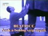 Beatrice - Azok a boldog szép napok