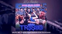 Grupo 360 - No Compro Amores [Con Tololoche]