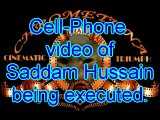 Saddam Hussein Execution on cell phone video