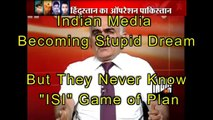 Indian media making fun on Pak Army ( ISI- The unknow power)