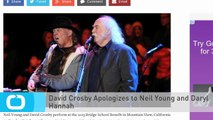 David Crosby Apologizes to Neil Young and Daryl Hannah