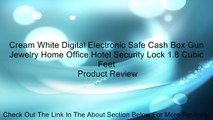 Cream White Digital Electronic Safe Cash Box Gun Jewelry Home Office Hotel Security Lock 1.8 Cubic Feet Review