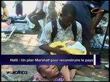 Haiti : Un plan Marshall pour reconstruire le pays