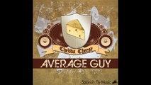 Chedda Cheese - Average Guy