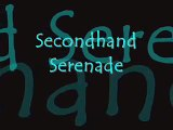 Secondhand Serenade- Tested and True