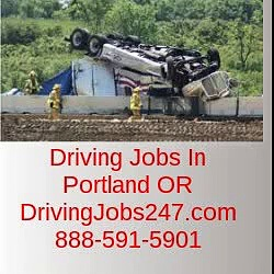 Driving Jobs in Portland OR-Go to DrivingJobs247.com or 888-591-5901
