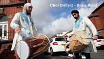 DHOL PLAYERS, DHOL DRUMMERS & BRASS BAND BAJAS IN MANCHESTER/BRADFORD/HALIFAX - WEDDINGS OR EVENTS