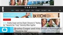 """Bradley Cooper and Irina Shayk's Romance Is """"Heating Up"""""""