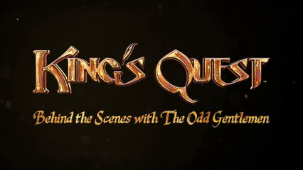 King's Quest - Voicing a Modern Classic - Behind The Scenes Trailer