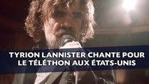 Tyrion Lannister chante pour le Téléthon [VOSTFR]