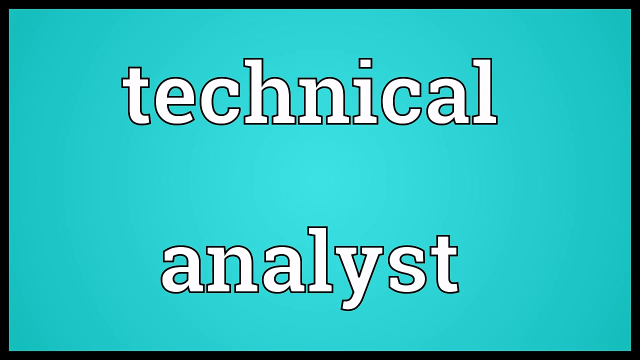Technical analyst Meaning