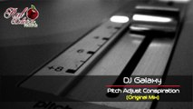 Dj Galaxy - Pitch Adjust Conspiration (Original Mix)