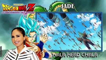 Jade - Chala Head Chala [DBZ la resurrección de Freezer]