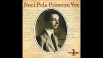 Noel Rosa - Com Que Roupa? (Feat. Noel Rosa) - Noel Rosa