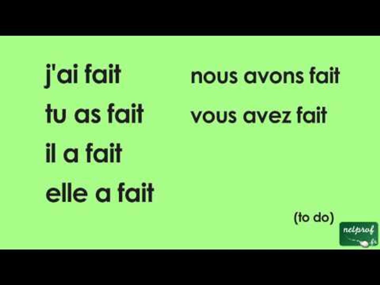 Conjugaison Du Verbe Faire Au Passe Compose De L Indicatif Video Dailymotion