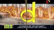 Lo nuevo de Taylor Swift: famosas protagonizan tema 'Bad Blood'