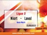 (J38) Niort - Laval, avant-match avec D.Zanko