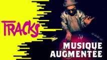 Musique augmentée - Tracks ARTE