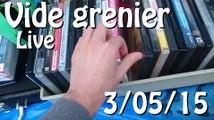 Compte rendu Vide grenier - 3 Mai 2015 [ LIVE ]