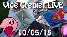 Vide Grenier LIVE - 10 Mai 2015