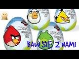 Baw się z nami  Jajka niespodzianki 7 zabawek Angry Birds
