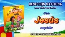 Miércoles 20 de mayo 2015   Devoción Matutina para niños Pequeños 2015   Persevera