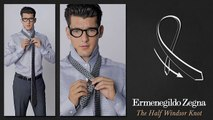 How to Tie an Half Windsor Knot - Ties Around the World - The Knots  - Ermenegildo Zegna