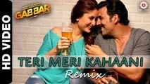 'Teri Meri Kahaani Remix' HD Video Song Gabbar Is Back 2015 | Akshay Kumar, Kareena Kapoor Khan | Latest Bollywood Songs