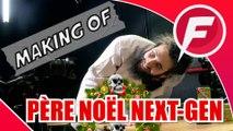 PERE NOEL NEXT GEN MAKING OF
